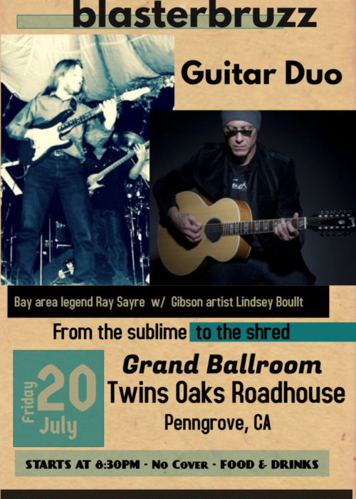 Ray Sayre Lindsey Boullt Guitar Duo Twin Oaks Roadhouse July 2018